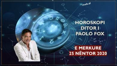 Photo of HOROSKOPI / Parashikimi i Paolo Fox për ditën e mërkurë, 25 nëntor 2020